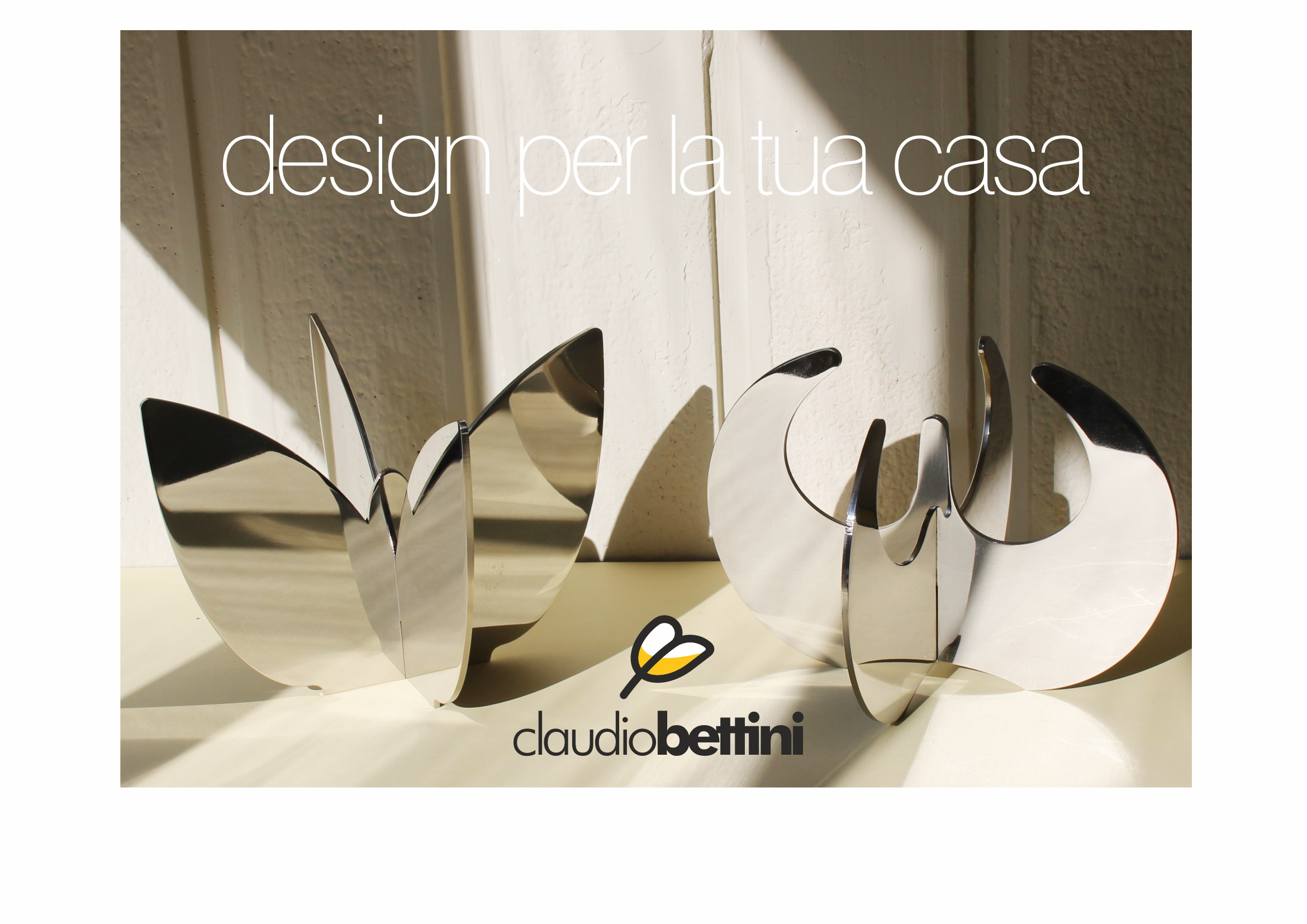 Arredo e oggetti di design per la casa claudio bettini shop for Oggetti di design per la casa on line